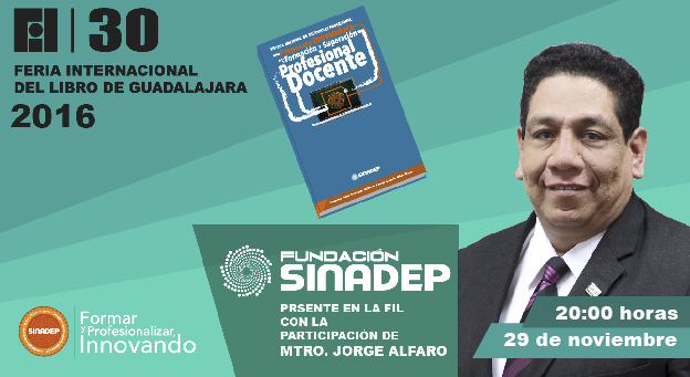 Fundación SINADEP presente en la Feria Internacional del Libro, Guadalajara 2016