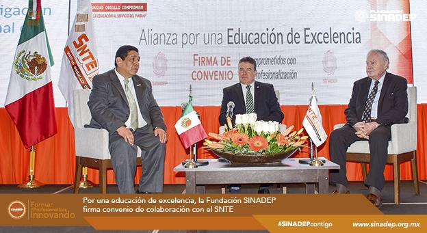 Por una educación de excelencia la Fundación SINADEP firma convenio de colaboración con el SNTE