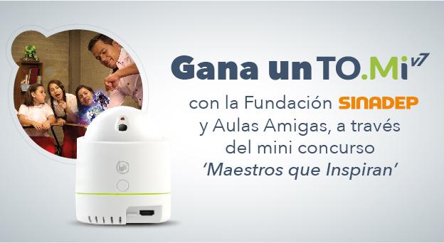 ¡Gana un TOMi 7 con la Fundación SINADEP y Aulas Amigas a través del mini concurso 'Maestros Que Inspiran'