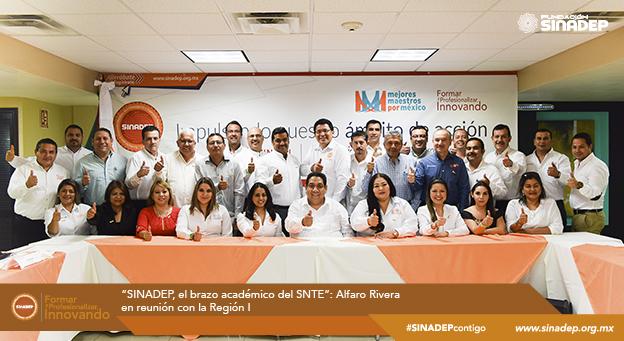"""""""SINADEP, el brazo académico del SNTE"""": Alfaro Rivera en reunión con la Región I"""