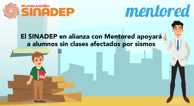 El SINADEP en alianza con Mentored apoyará a alumnos sin clases afectados por sismos
