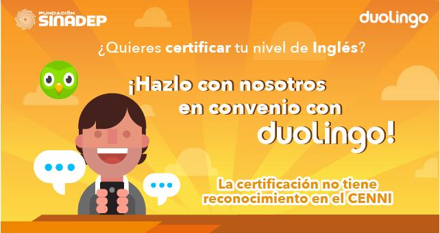 Certifica tu inglés con SINADEP y Duolingo