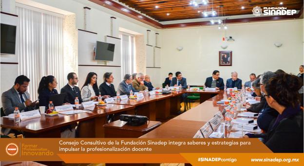 Consejo Consultivo de la Fundación Sinadep integra saberes y estrategias para impulsar la profesionalización docente