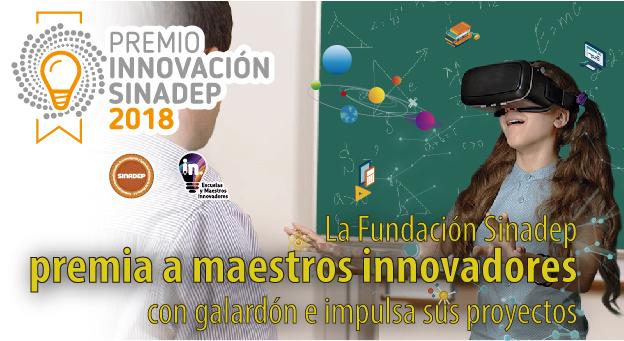 La Fundación Sinadep premia a maestros innovadores con galardón e impulsa sus proyectos