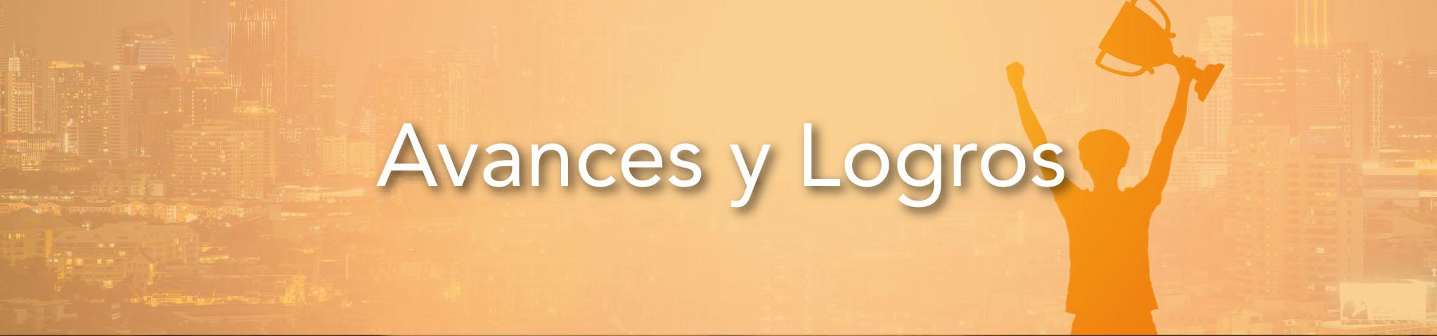 Avaces y Logros